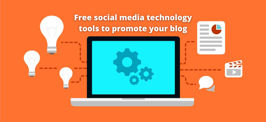 Free social media technology tools to promote your blog