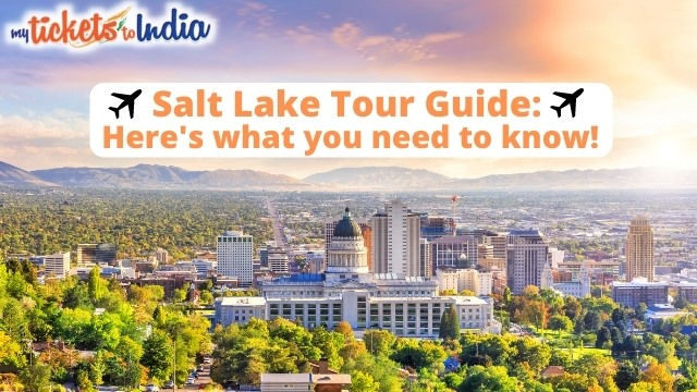 Salt Lake Tour Guide: Here's what you need to know