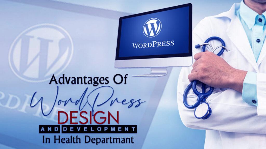 word press design and development in health department